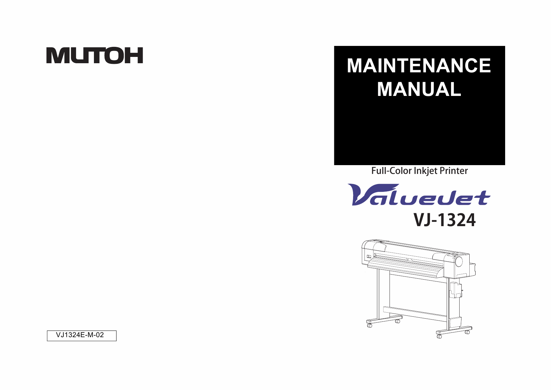 MUTOH ValueJet VJ 1324 MAINTENANCE Service and Parts Manual-1